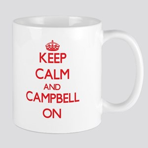 Keep Calm and Campbell ON Mugs